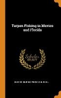 Tarpon Fishing In Mexico And Florida