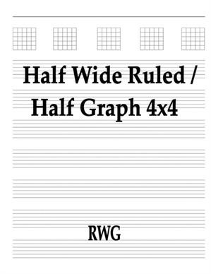 Half Wide Ruled / Half Graph 4x4