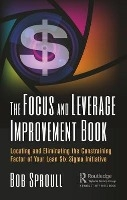 Focus And Leverage Improvement Book