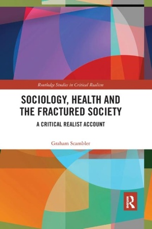 Sociology, Health And The Fractured Society