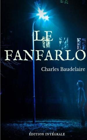 La Fanfarlo ( Dition Int Grale)