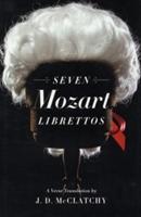 Seven Mozart Librettos