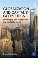 Globalization And Capitalist Geopolitics (open Access)