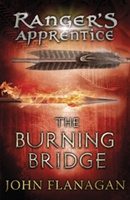 Burning Bridge (ranger's Apprentice Book 2)