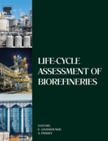 Life-cycle Assessment Of Biorefineries
