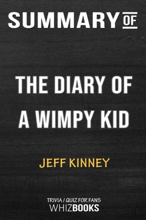 Summary Of The Diary Of A Wimpy Kid