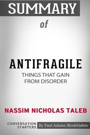 Summary Of Antifragile