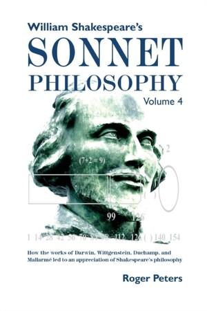 William Shakespeare's Sonnet Philosophy, Volume 4