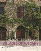 Most Beautiful Villages Of Tuscany
