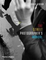 Street Photographer's Manual