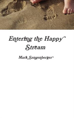Entering The Happy Stream