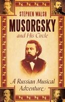Musorgsky And His Circle