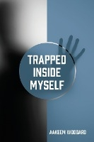 Trapped Inside Myself