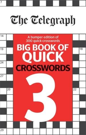Telegraph Big Book Of Quick Crosswords 3