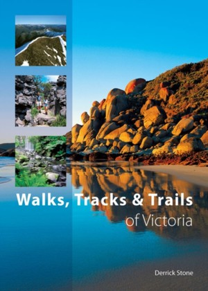 Walks, Tracks And Trails Of Victoria