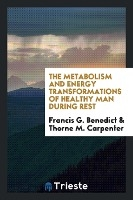 Metabolism And Energy Transformations Of Healthy Man During Rest