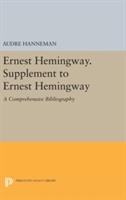 Ernest Hemingway. Supplement To Ernest Hemingway