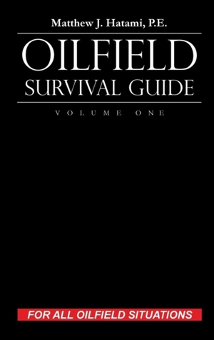 Oilfield Survival Guide, Volume One