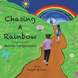 Chasing A Rainbow