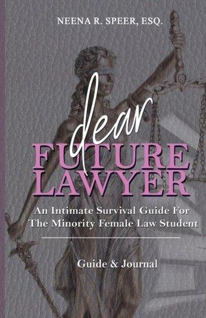 Dear Future Lawyer