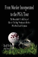 From Murder Incorporated To The Pga Tour