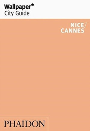 Wallpaper* City Guide Nice/cannes