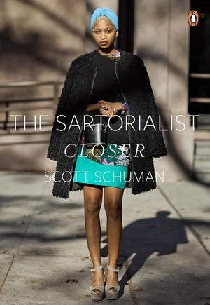 Sartorialist: Closer (the Sartorialist Volume 2)