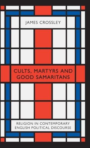 Cults, Martyrs And Good Samaritans