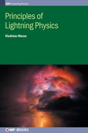 Principles Of Lightning Physics