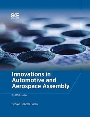 Innovations In Automotive And Aerospace Assembly