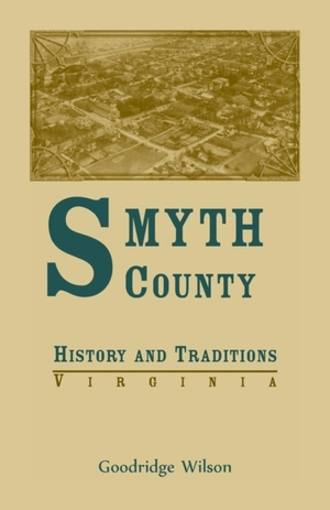 Smyth County, Virginia History And Traditions