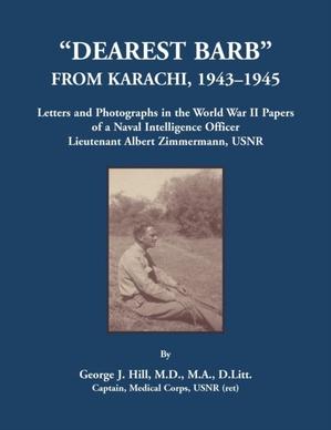Dearest Barb From Karachi, 1943-1945
