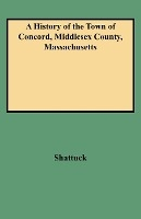 History Of The Town Of Concord, Middlesex County, Massachusetts