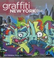 Graffiti New York: Origins Of A Global Phenomenon