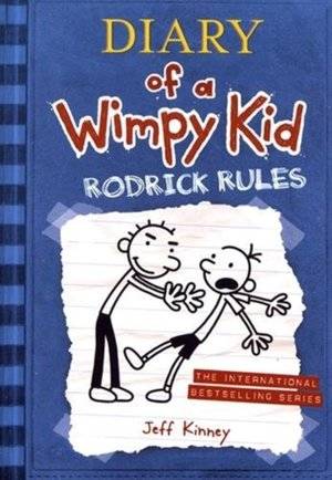 Diary of a Wimpy Kid 02. Rodrick Rules