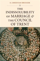 Indissolubility Of Marriage And The Council Of Trent