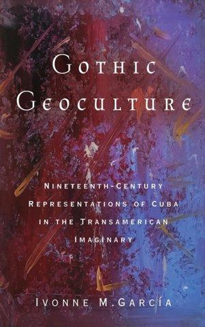 Gothic Geoculture