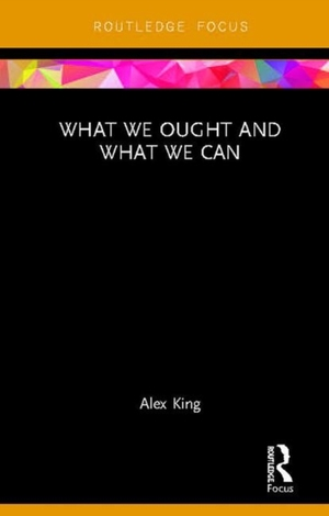 What We Ought And What We Can