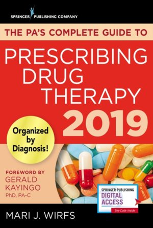 Pa's Complete Guide To Prescribing Drug Therapy 2019