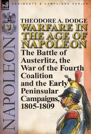 Warfare In The Age Of Napoleon-volume 3