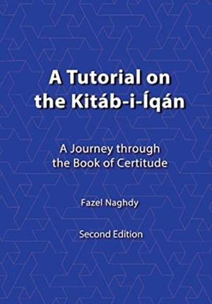 Tutorial On The Kitab-i-iqan