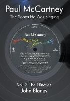 Paul Mccartney: The Songs He Was Singing