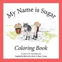 My Name Is Sugar