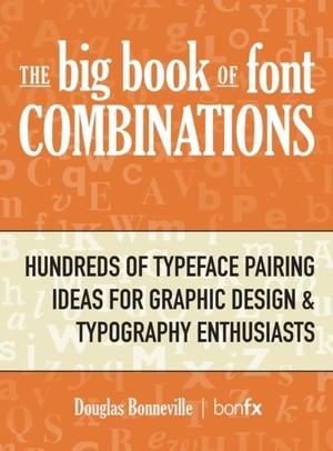 Big Book Of Font Combinations