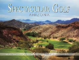 Spectacular Golf Arizona