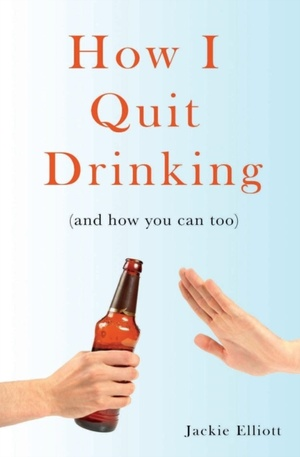 How I Quit Drinking