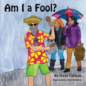 Am I A Fool?