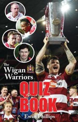 Wigan Warriors Quiz Book