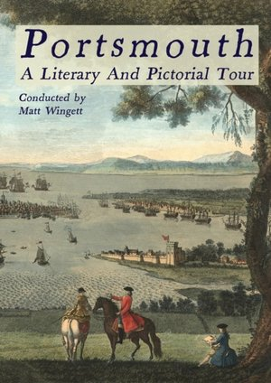 Portsmouth, A Literary And Pictorial Tour