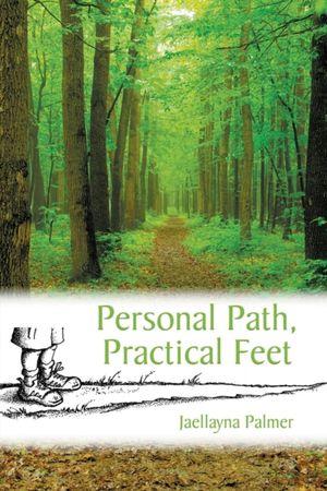Personal Path, Practical Feet